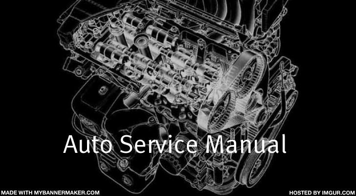 Auto Service Manual