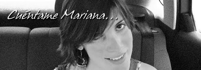 Cuéntame Mariana...