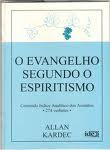 O EVANGELHO SEGUNDO O ESPIRITISMO...