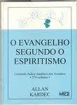 O EVANGELHO SEGUNDO O ESPIRITISMO...