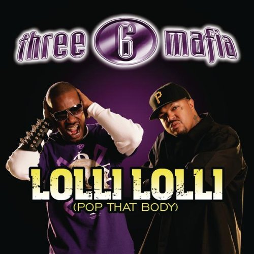 Three 6 Mafia Lolli