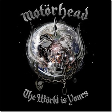 motorhead world is yours. Motorhead - The World Is Yours