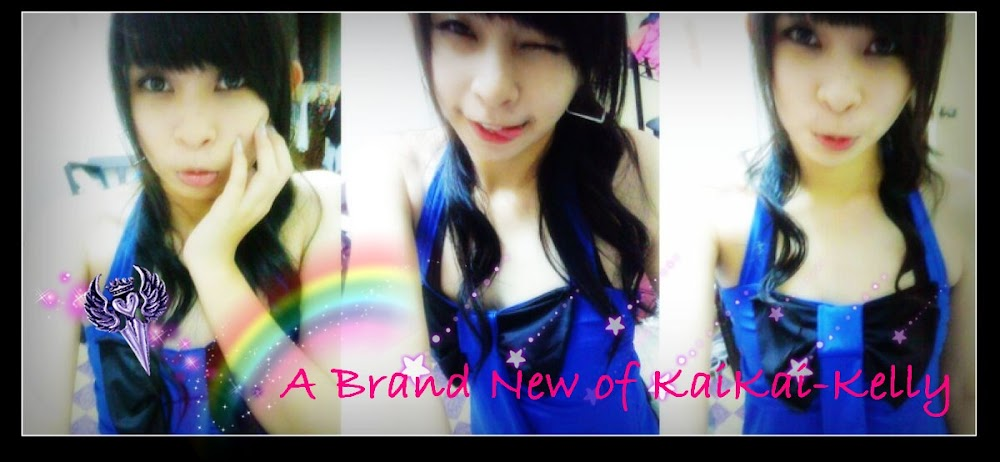 A Brand New of KaiKai ♥ Kelly ♥