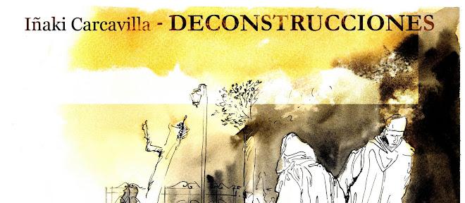 DECONSTRUCCIONES