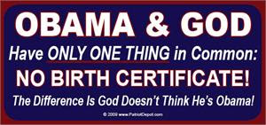 Obama and God have only one thing in common