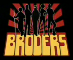"""Miniserie: """"Los Broders"""""""