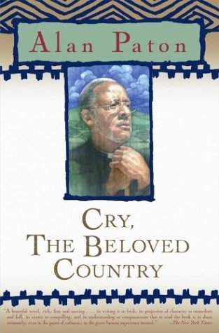 cry the beloved Cry, the beloved country is a novel by alan paton, published in 1948 american publisher bennett cerf remarked at that year's meeting of the american booksellers association that there had been only three novels published since the first of the year that were worth reading.