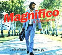 Magnifico & Turbolentza-2004-Hir ai kam, hir ai go