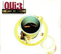 Oui 3 - The joy of living 1995