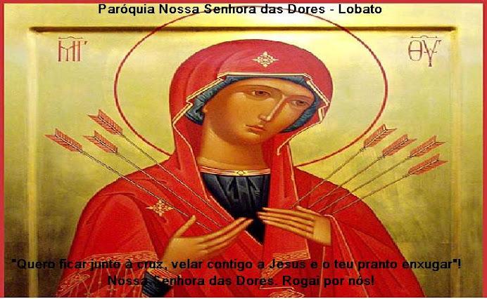 Paróquia Nossa Senhora das Dores - Lobato
