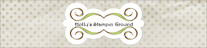 Holly's Stampin Ground