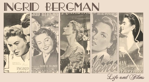 Ingrid Bergman Life and Films