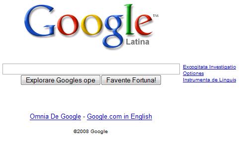 http://4.bp.blogspot.com/_ZaGO7GjCqAI/R-9mNupQvAI/AAAAAAAAITw/UI8YgT9zDYE/s640/google-latin.png