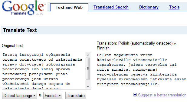 "... and seamless translation experience,"" explains Google Translate's FAQ."