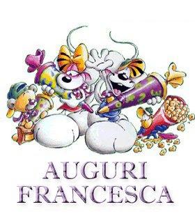 AUGURI A TUTTE LE FRANCESCA E FRANCESCO Auguri_francesca
