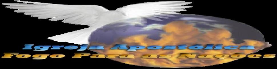 Igreja Apóstolica Fogo Para as Nações -- Avançar, conquistar, e reinar