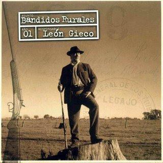 Bandidos  Rurales - León Gieco  + Info