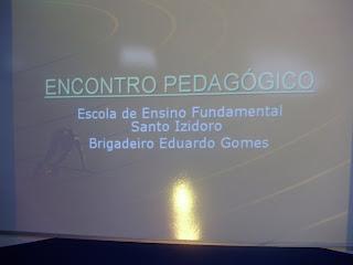 Encontro Pedagógico - Brigadeiro e Santo Izidoro