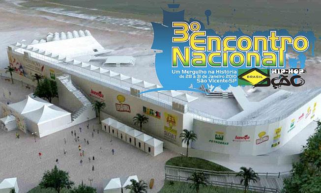 3º ENCONTRO DA NAÇÃO HIP-HOP BRASIL