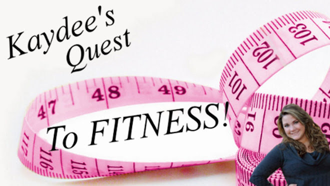 Kaydee's Quest to Fitness