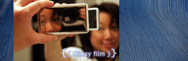 {{ Flimsy Film }}