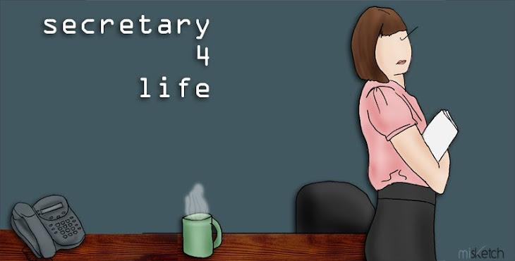 Secretary 4 Life