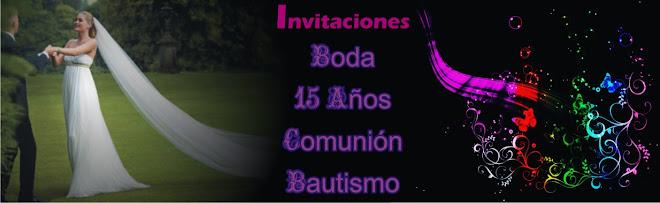 **INVITACIONES DE 15 AÑOS Y BODA**