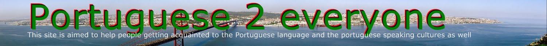 Portuguese 2 everyone