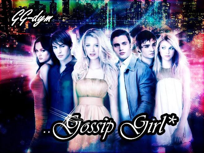 Gossip GirL*