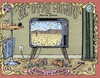 Miguel Brieva - El Otro Mundo