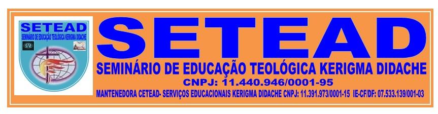 SEMINÁRIO DE EDUCAÇÃO TEOLÓGICA  KERIGMA DIDACHE