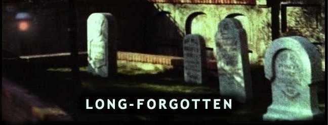 Long-Forgotten