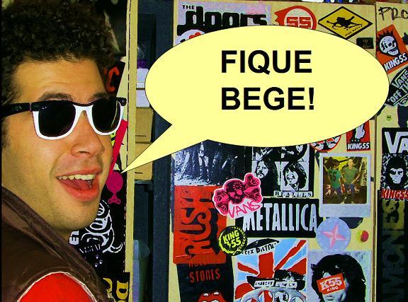 Fique Bege!
