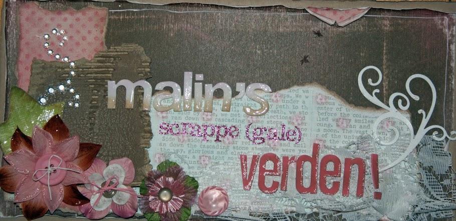 Malins verden