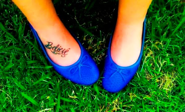 Believe Tattoos On Foot