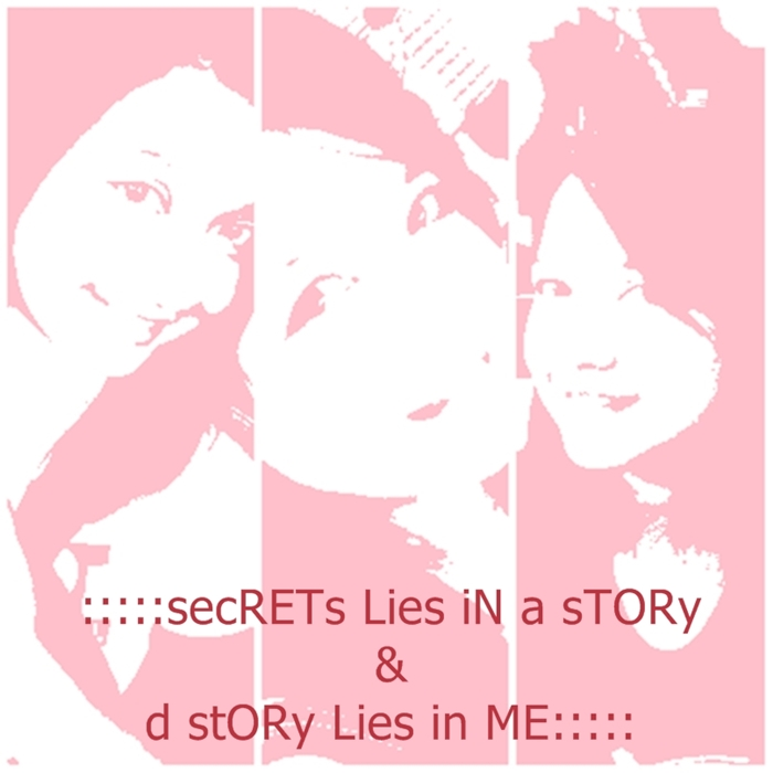 :::::secRETs Lies iN a sTORy & d stORy Lies in ME:::::