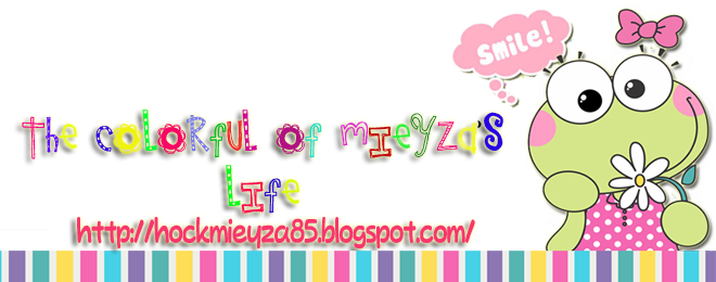 The Colorfull of Mieyza's Life.