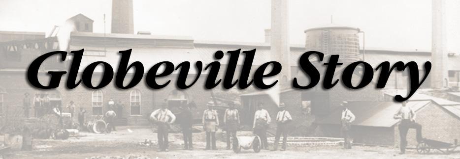 Globeville Story