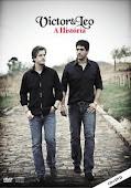 Victor & Leo - DVD Documentário - A História - 2010