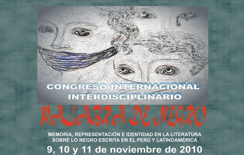 "CONGRESO INTERNACIONAL ""PALABRA DE NEGRO"""