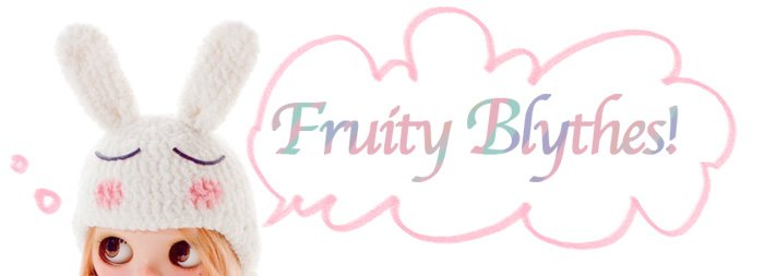 Fruity Blythes!