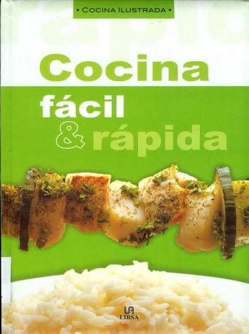 Libro cocina ilustrada cocina f cil y r pida - Cocina rapida y facil ...