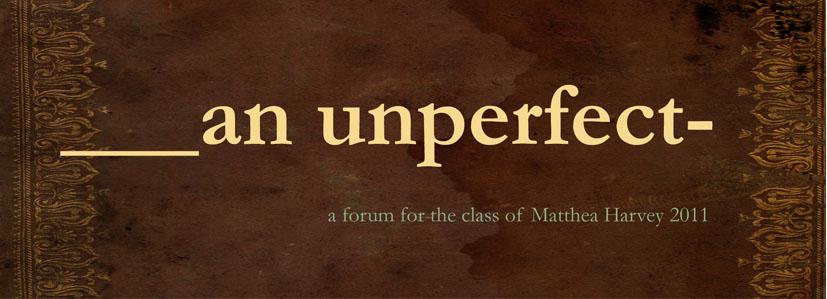 an unperfect