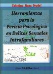 HERRAMIENTAS PARA LA PERICIA PSICOLOGICA EN DELITOS SEXUALES INTRAFAMILIARES