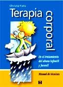 Terapia Corporal: En el tratamiento del abuso infantil y juvenil: Manual de Técnicas, Christ $8.500