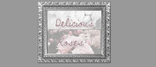 DeliciousRoses