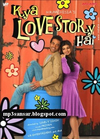 Kya Love Story Hai (2007) |Download MP3 Songs | Download Free Mp3 ...