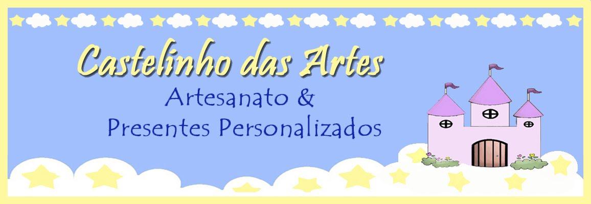 Blog Castelinho das Artes - Artesanto e Presentes Personalizados
