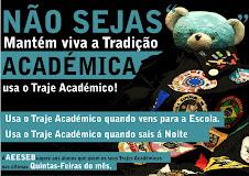 Mantém Viva a Tradição Académica!