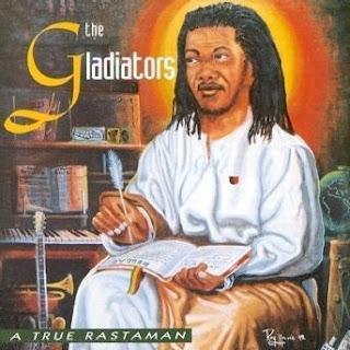 Cover Album of Gladiators - A True Rastaman